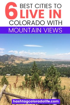 6 Best Cities to Live in Colorado With Mountain Views - Some of the top places to live in Colorado are nestled at the foot of the Rocky Mountains with beautiful views. #coloradocities #mountaintowns #movingtocolorado #coloradotowns Colorado City, Visit Colorado, Colorado State University, Living In Colorado, Colorado Mountains, Rocky Mountains, Moving To Denver, Moving To Colorado, Best Places To Live