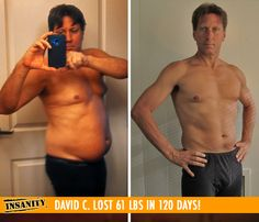 "David C . lost 61 lbs in 120 days (that's only two rounds) with Insanity!    ""Now I have a very active lifestyle with an abundance of energy and motivation. I feel great! I am no longer self-conscious about taking my shirt off. I sleep great, wake up with plenty of energy, and I have a general sense of well-being!"""