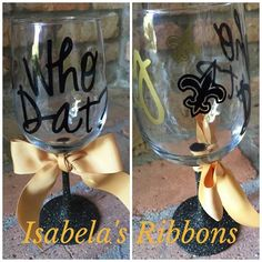 www.facebook.com/isabelasribbons  $20 ($5 ship USA) Who Dat? fancy glass
