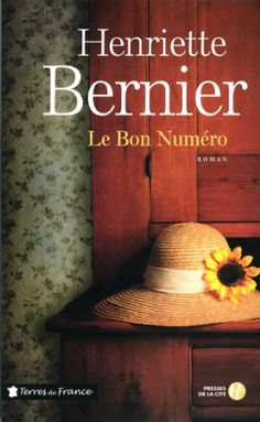 Le Bon Numéro par Henriette Bernier