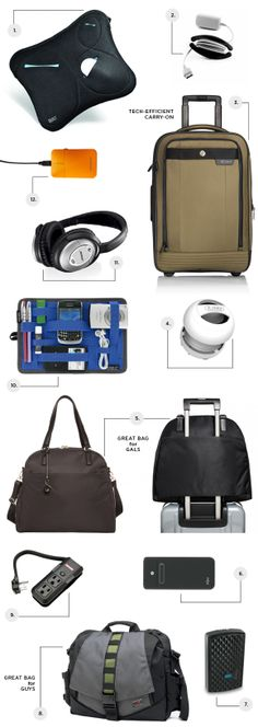 Gadgets for Travel  1. BUILT Cargo Laptop Sleeve $29.99-$44.99  2. Bobino Cord Wrap Medium $3.95  3. Tumi T-Tech Gateway Avalon International Carry-On $345  4. x-mini II Capsule Speakers $49.90  5. Lo & Sons The O.G. Bag $295  6. iGO Universal Laptop Battery $129.99  7. iGO Charge Anywhere $39.99  8. Tom Bihn Super Ego Bag $180  9. Portable Outlet $14.99  10. Travel GRID IT! Organizer $14.99  11. Bose Acoustic Noise Canceling Headphones $299.95  12. Pokket Mouse $7.49