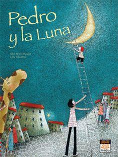 #Infantil / Diseño e Ilustración PEDRO Y LA LUNA - Alice Brière-Haquet #ElAteneo