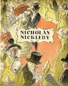 The Life and Adventures of Nicholas Nickleby by Alberto Cavalcanti, Charles Dickens, John Dighton, director, novel on Royal Books Children's Book Illustration, Watercolor Illustration, Book Illustrations, Vintage Book Covers, Vintage Books, Classic Literature, Classic Books, Edward Ardizzone, Nicholas Nickleby