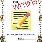 Weekly Paragraph Writing Mini-Unit