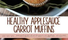 HEALTHY APPLESAUCE CARROT MUFFINS Spinach And Feta Muffins, Lemon Poppyseed Muffins, Cauliflower Muffins, Low Carb English Muffin, English Muffin Recipes, Carrot Cake Muffins, Chocolate Banana Muffins, Healthy Muffin Recipes, Healthy Muffins