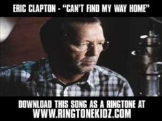 """I am going to have to try this. Eric Clapton - """"Can't Find My Way Home""""  Download this song as a ringtone at http://www.ringtonekidz.com right now! (UPDATE: domain is for sale, but it gives me some ideas ;)"""