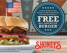 SHONEY'S ~ Shoney's is offering all veterans and active duty military a free All-American Burger on Monday, November 11, 2013. #VeteransDay www.operationwearehere.com/veteransdaypromotions.html
