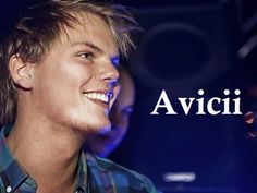 Avicii is one of the hottest (music) EDM Artists out there. Click the link to check out some of his tracks. One of my favorites