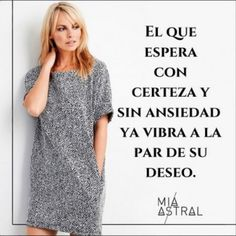 """Cuando hacemos algo por una meta empezamos a vibrar certeza"" Staying Positive, Spanish Quotes, Olympia, Venus, Flow, Facts, T Shirts For Women, Words, Motivational"