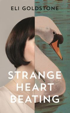Buy Strange Heart Beating by Eli Goldstone and Read this Book on Kobo's Free Apps. Discover Kobo's Vast Collection of Ebooks and Audiobooks Today - Over 4 Million Titles! Zine, Design Poster, Graphic Design, Identity, Book Jacket, Branding, Science Fiction, Portfolio, Book Cover Design