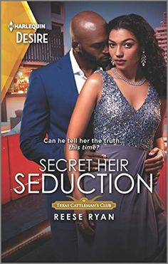 Secret Heir Seduction (Texas Cattleman's Club: Inheritance by: Reese Ryan - Hopeless Romantic Harlequin Romance, La Fashion Week, Book Corners, One Night Stands, Book Week, The Heirs, Boyfriend Material, The Secret, Club