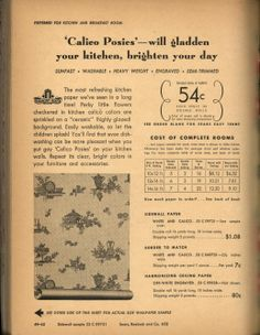 "Sears: Color-perfect wallpapers: color magic for every room, 1948: Calico Posies, ""preferred for kitchen and breakfast room."" It's mostly just the background overall design that I like here."