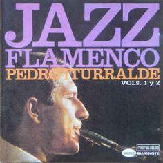Jazz flamenco / Pedro Iturralde.
