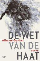 De wraak van de dodo: Alberto Garlini - De wet van de haat