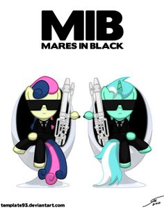Men in Black / My Little Pony Friendship is Magic