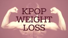 How to achieve Kpop weight loss http://thekoreandiet.com