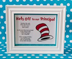 Hats Off to the Principal: As a special gift for the school's principal, teachers and other staff were asked to write individual notes of appreciation.