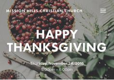 Happy Thanksgiving from Mission Hills Christian Church!...