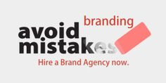 avoid-mistakes hire a brand agency