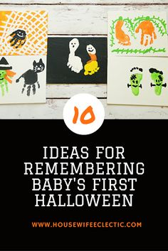 Housewife Eclectic: 10 Ways to Remember Baby's First Halloween