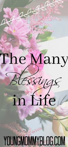 There are so many blessing in life. We live it many times in negativity and not remembering all that God has given us and done for us. Give thanks to God for all the blessings and you'll soon see a positive change in your life.