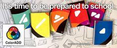 It's time to be prepared to school! Color is for ALL!!! #ColorADD #thecoloralphabet #Colorblind #colors #design #innovation #accessibility #school #preparedtoschool #learn #daltonismo #cores #inovação #acessibilidade #escola #preparaçãoparaaescola #aprender #alfabetodascores