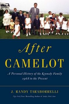 """New Book Explores The Kennedy Legacy """"After Camelot"""""""