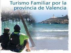 Guia de Turismo familiar por la provincia de Valencia - Familias en Ruta