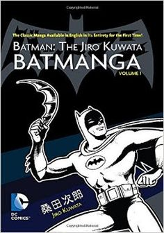 Japan - It's A Wonderful Rife: バットマン - Batman Comics In Japan