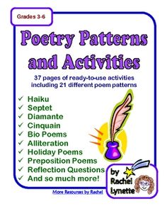 $ .  37 pages of poetry writing activities. The vast majority of these are ready-to-use worksheets for 21 different kinds of poems. Each introduction worksheet includes a description of the poem, the poetry pattern, an example, and opportunities for guided practice. Most of the these also include a second worksheet for more practice with the poetry form.