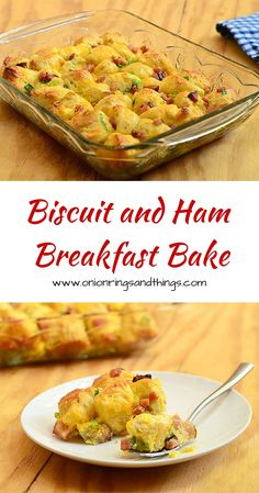 Biscuit and Ham Breakfast Bake is made with refrigerated biscuits, ham, eggs, cheese and green onions, baked until golden