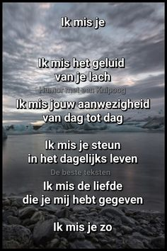 I miss you Miss Mom, I Miss You, Loosing Someone, Beste Mama, Always On My Mind, Dutch Quotes, Sister Quotes, One Liner, Love Words