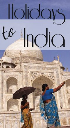 Wonderful holidays to India with top adventure travel companies like Intrepid Travel Adventure Travel Companies, Travel Tips, Travel Destinations, Great Deals, Taj Mahal, Wanderlust, India, Holidays, Check