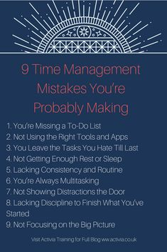 This article looks at the 9 most common mistakes people make in regards to time management and productivity, and how to rectify them