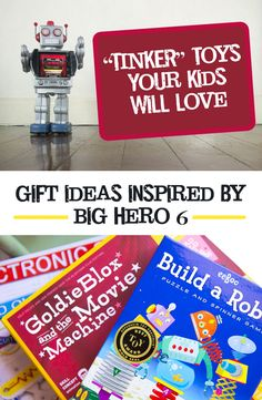 Girls in Science: Why we love Disney's Big Hero 6 for our kids plus STEM gifts inspired by the movie.