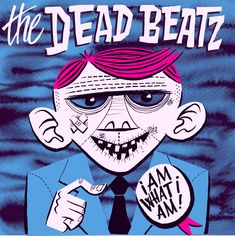DeadBeatz, I am What I am, Single Comic Books, Comics, Cover, Art, Art Background, Drawing Cartoons, Comic Book, Kunst, Blankets