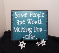 Hey, I found this really awesome Etsy listing at https://www.etsy.com/listing/206930564/some-people-are-worth-melting-for-olaf
