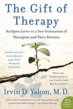 Ladda Ner och Läs På Nätet The Gift of Therapy Gratis Bok (PDF ePub - Irvin Yalom, Acclaimed author and renowned psychiatrist Irvin D. Yalom distills thirty-five years of psychotherapy wisdom into one. Date, Good Books, Books To Read, How To Treat Anxiety, Thing 1, This Is A Book, Free Pdf Books, Open Letter, Free Reading