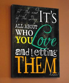 'Who You Love' Wall Art