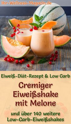 Eiweißshake mit Melone – Low-Carb-Eiweiß-Diät-Rezept Make a protein shake with melon yourself – a healthy low carb diet recipe for breakfast smoothies and protein shakes to lose weight – without added sugar, low in calories, healthy … carb Low Carb Shakes, Watermelon Smoothies, Healthy Smoothies, Strawberry Smoothie, Smoothie Diet, Low Carb Protein, Low Carb Diet, Protein Shake Recipes, Protein Shakes