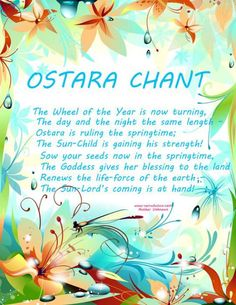 Ostara chant for the pagan spring ritual Wiccan Sabbats, Wiccan Spells, Paganism, Wiccan Chants, Wiccan Rituals, Wiccan Magic, Solstice And Equinox, Vernal Equinox, Pagan Witch