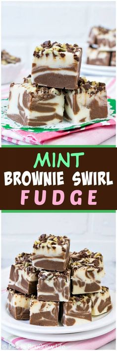MInt Brownie Swirl Fudge - white chocolate and brownie mint fudge swirls make this such a pretty treat. Easy recipe for the holidays! #fudge #mint #andesmints #chocolate