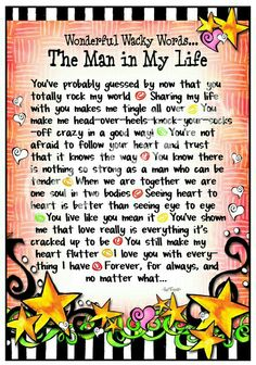 The man in my life Love Poems, Love Quotes For Him, Suzy, Men Quotes, Life Quotes, Qoutes, Success Quotes, I Love My Hubby, Husband Quotes