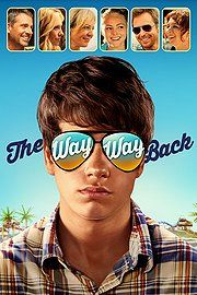 The Way Way Back (2013) ~ Just watch it!