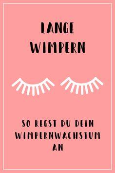 Lange Wimpern: Mit diesen Tipps und Tricks regst du dein Wimpernwachstum an