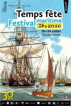 Poster - Temps Fêtes Maritime - Douarnenez - Finistrère - Bretagne -  19 -24 juillet 2016.