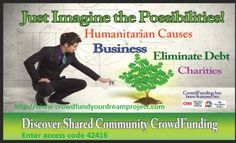 Do you need help financially with bills, mortgage, rent, health? Have a pet project that needs money to get started? Or own a business that is overwhelmed with debt and needs money for expansion, inventory or improvements? Raise money for any cause, project or need, from medical bills to World Hunger. Watch the 3 short videos at: http://www.crowdfundyourdreamproject.com and enter access code 42416 #crowdfunding #weshare