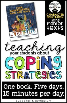 Teaching children coping strategies and calming strategies; helping students with anxiety in the classroom; character education and social skills in the classroom; Even Superheroes Have Bad Days Character Education Lessons, Social Skills Lessons, Social Skills Activities, Teaching Social Skills, Social Emotional Learning, Coping Skills, Teaching Kids, Life Skills, Teaching Character