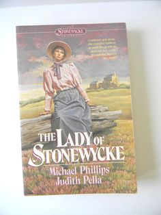 The Lady of Stonewycke Bk. 3 by Judith Pella and Michael R. Phillips Paperback