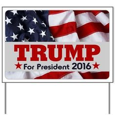 CafePress - Donald Trump for President 2016 Flag Yard Sign - Yard Sign Vinyl ...